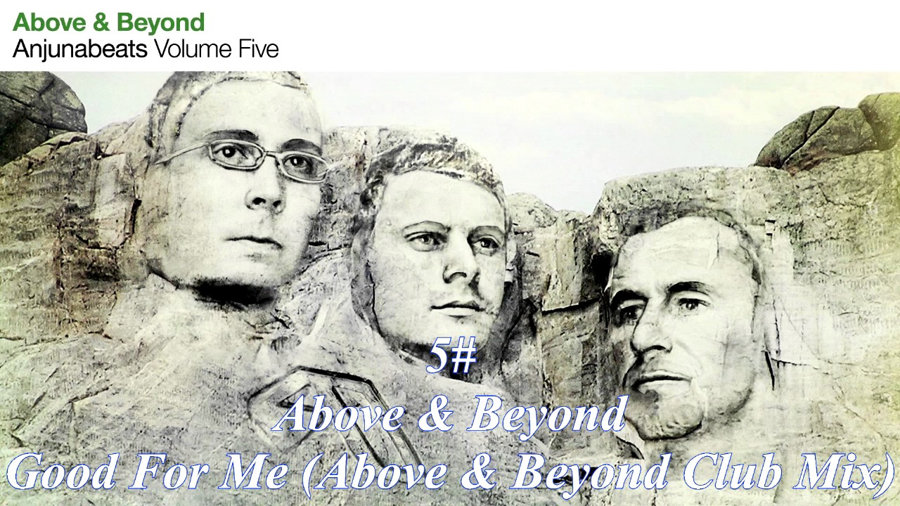 Above & beyond songs